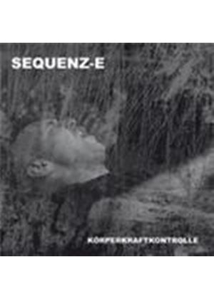 Sequenz-E - Koerperkraftkontrolle (Music CD)