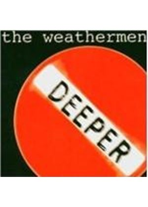 Weathermen - Deeper (Music CD)