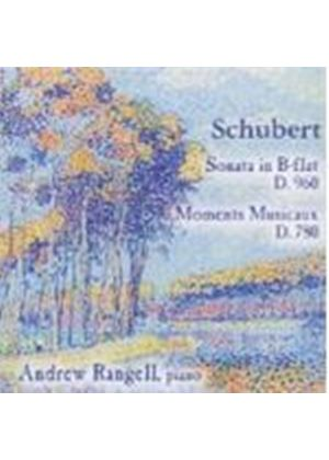 Schubert: Piano Sonata D960; Moments Musicaux D780