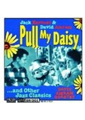 David Amram Quartet - Pull My Daisy - Featuring The Poetry... (Music CD)