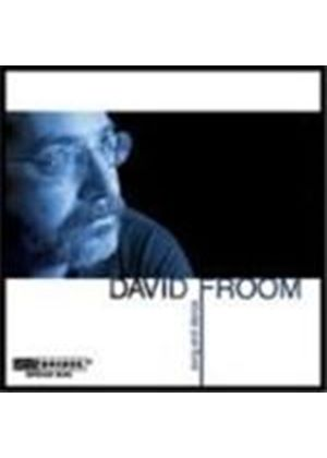 Froom: Vocal and Chamber Works