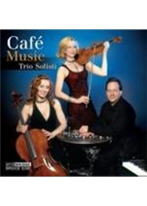 Trio Solisti - Cafe Music (Music CD)