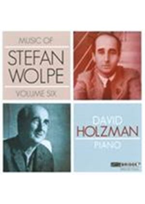 Music of Stefan Wolpe, Vol. 6 (Music CD)