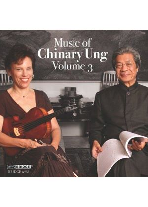 Music of Chinary Ung, Vol. 3 (Music CD)