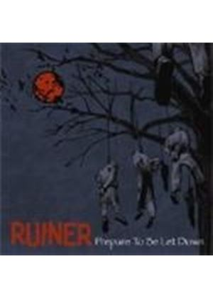Ruiner - Prepare To Be Let Down (Music CD)