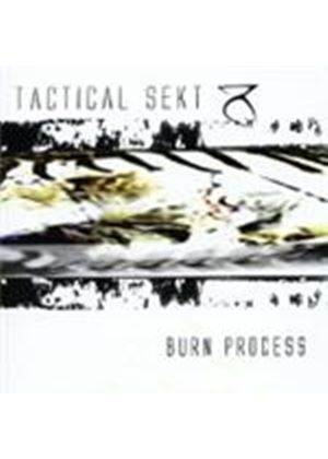 Tactical Sekt - Burn Process (Music CD)