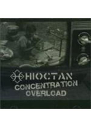 Hioctan - Concentration Overload (Music CD)