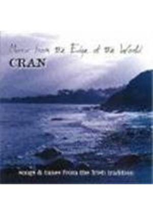 Cran - Music From The Edge Of The World (Songs & Tunes From The Irish Tradition)