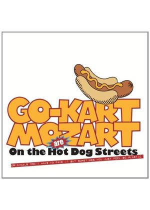 Go Kart Mozart - On The Hot Dog Streets (Music CD)
