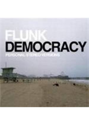 Flunk - Democracy - Personal Stereo Versions