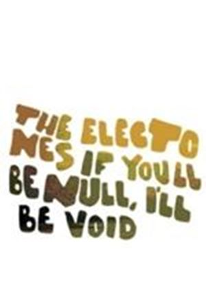 Electones - If You'll Be Null I'll Be Void (Music CD)