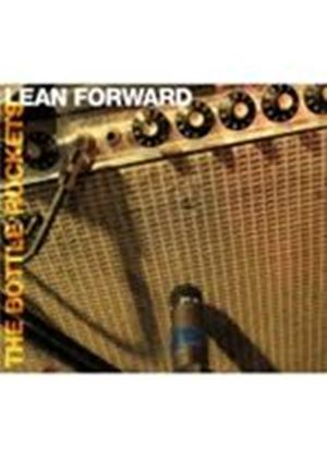 Bottle Rockets (The) - Lean Forward (Music CD)