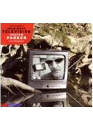 Graham Parker - Imaginary Television (Music CD)