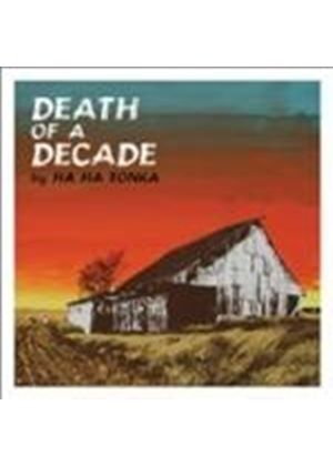 Ha Ha Tonka - Death Of A Decade (Music CD)