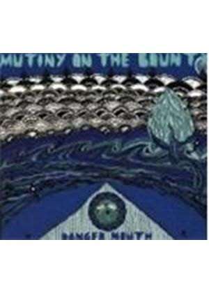 Mutiny On The Bounty - Danger Mouth (Music CD)