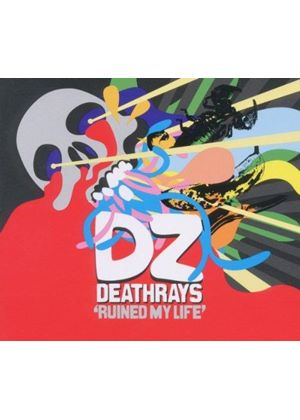 DZ Deathrays - Ruined My Life (Music CD)