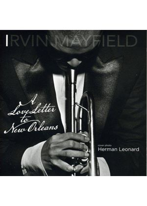 Irvin Mayfield - Love Letter to New Orleans (Music CD)