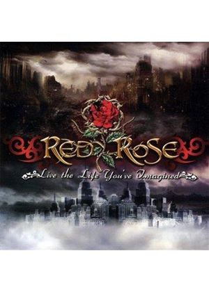 Red Rose - Live the Life You've Imagined (Music CD)