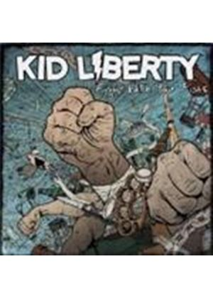 Kid Liberty - Fight With Your Fists (Music CD)