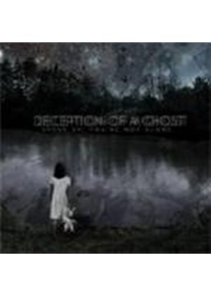 Deception Of A Ghost - Speak Up You're Not Alone (Music CD)