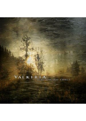 Valkiria - Here the Day Comes (Music CD)