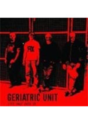 Geriatric Unit - Life Half Over