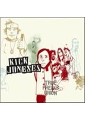 Kick Joneses - True Freaks Union (Music CD)