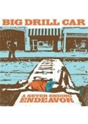 Big Drill Car - Never Ending Endeavour, A (Music CD)