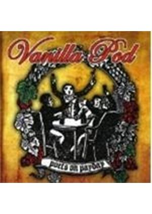 Vanilla Pod - Poets On Payday (Music CD)