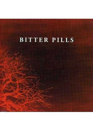 Bitter Pills - Bitter Pills (Music CD)