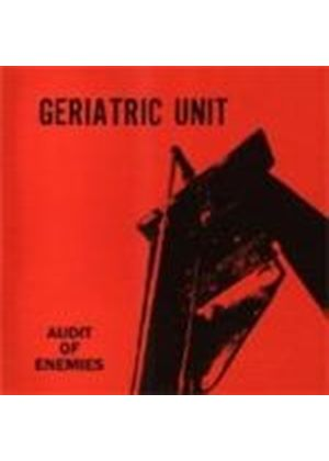 Geriatric Unit - Audit Of Enemies (Music CD)