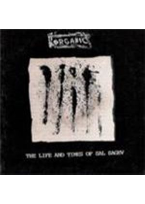 Organic - Life And Times Of Sal Sagev, The (Music CD)