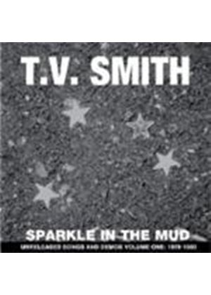 TV Smith - Sparkle In The Mud (Music CD)