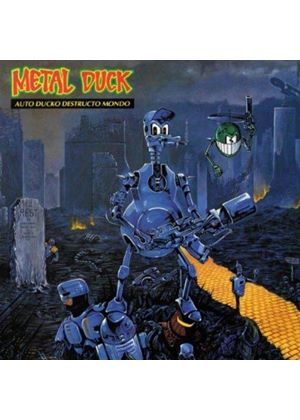 Metal Duck - Auto Ducko Destructo Mondo (Music CD)