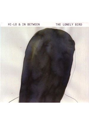 Hi-Lo & In Between - Lonely Bird (Music CD)