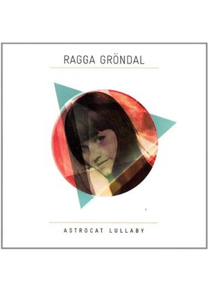 Ragga Grondal - Astrocat Lullaby (Music CD)