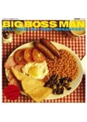 Big Boss Man - Full English Beat Breakfast (Music CD)