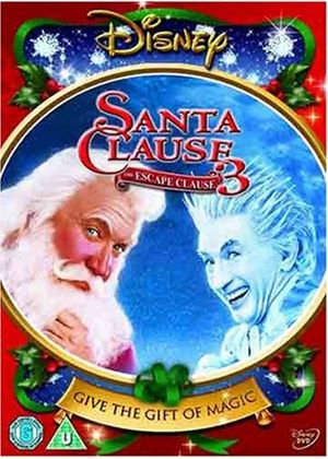Santa Clause 3 : The Escape Clause (2006)