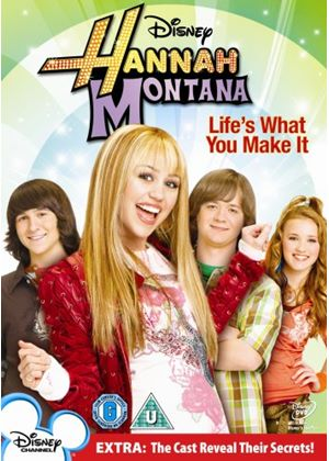Hannah Montana - Life Is What You Make It