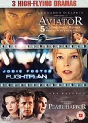 Pearl Harbor / Flight Plan / The Aviator