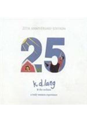 K.D. Lang & The Reclines - Truly Western Experience, A (25th Anniversary Edition/+DVD)