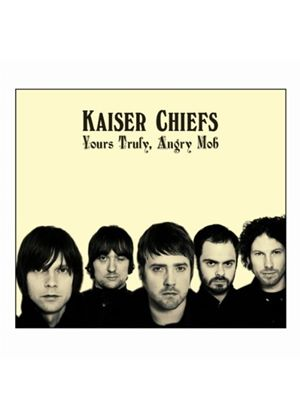 Kaiser Chiefs - Yours Truly, Angry Mob (Music CD)