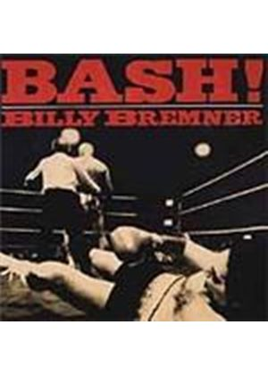 Billy Bremner - Bash! (Music CD)