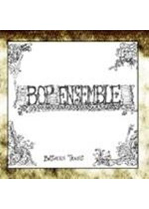Bop Ensemble - Between Trains (Music CD)