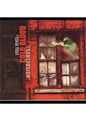 Cold Blood - Transfusion (Music CD)