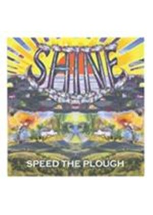 Speed the Plough - Shine (Music CD)