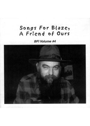 Various Artists - Songs For Blaze, A Friend Of Ours (BFI Volume #4) (Music CD)