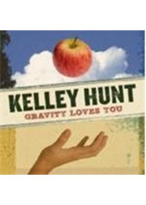 Kelley Hunt - Gravity Loves You (Music CD)