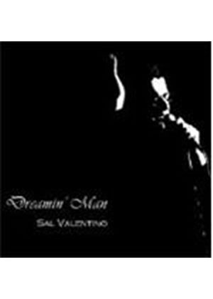 Sal Valentino - Dreamin' Man (Music CD)