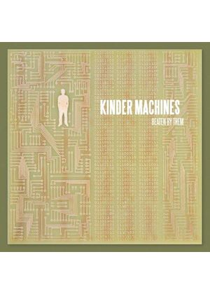 Beaten by Them - Kinder Machines (Music CD)
